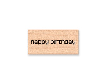 HAPPY BIRTHDAY - Wood Mounted Rubber Stamp (mcrs 09-31)