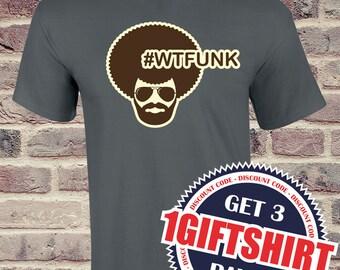 Funk T shirt!!! WTFunk!!! Screen Printing over cotton!!!