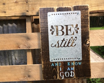 Be Still And Know Christian wall art Bible passage rustic reclaimed wooden sign handmade hand painted religious decor Psalm 46:10 home decor