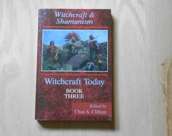 Witchcraft and shamanism book 3