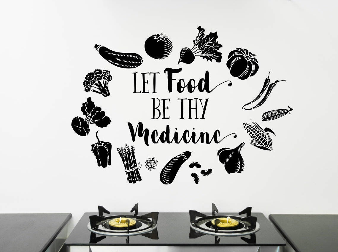 Let food be thy medicine decal, food wall decal, food wall art, food ...