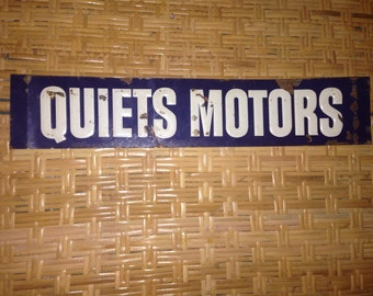 Metal quiets motors sign