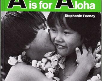 A Is For Aloha Hawaiian Alphabet Book 1980 Stephanie Feeney Hawaii Black & White Photography