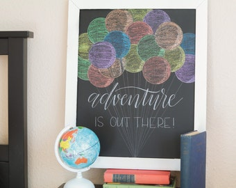Adventure is Out There Chalkboard