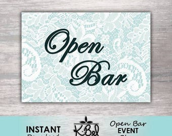 Printable Open Bar Sign - Mini Sign - Teal and White Lace Open Bar Sign - Wedding Reception / Event - INSTANT DOWNLOAD / Digital Download