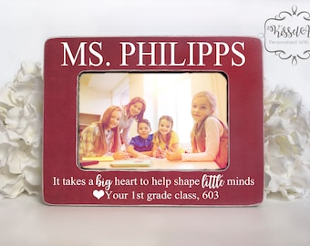 Teacher Gift Personalized Teacher Gift Personalized Picture Frame It takes a big heart to help shape little minds Personalized Teacher 4x6