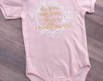 Do You Suppose She's A Wildflower Onesie | Alice in Wonderland | Wildflower Onesie | Alice Onesie