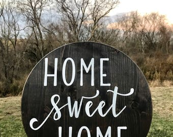 Home sweet home - Wood sign
