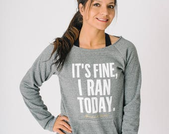 Ran Today Wide Neck SUPER SOFT Sweatshirt ~ Funny Runner ~ Run Gift Ideas