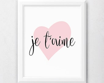 Je t'aime Print, Girls Nursery Print, Pink Love, French Nursery, Pink Bedroom Decor, I Love You Quote, French Love Quote, Pink Heart Print