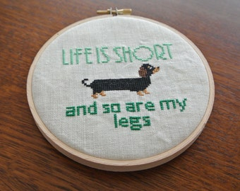 Life is Short Cross Stitch Pattern - Dachshund Sausage Dog - Digital PDF Downloadable Pattern