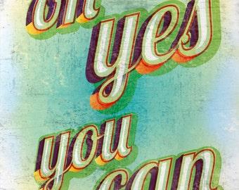 Oh Yes, motivational print, digital print, office decor, typographic poster, pop art  8 x 10 print