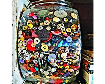 Colorful Old Buttons, Buttons in Jar, Buttons Print, Button Art, Buttons Painting, Sewing Art, Vintage Buttons, 8x10, 16x20, KORPITA