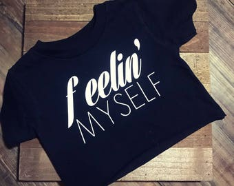 FREE SHIPPING *** Black and white, Baby, Toddler, Kid, Child, Crop Top, Feelin' Myself
