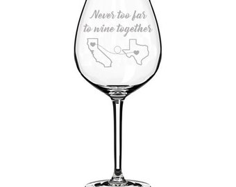 Never Too Far To Wine Together Custom Engraved Personalized Jumbo 20 oz Wine Glass Best Friend Sister Mother Mom Long Distance