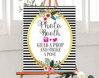 Instant Download, Photo Booth Sign, Grab A Prop, Strike A Pose,  Printable Wedding sign, Wedding Printables, Black Striped Sign