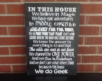 In This House We Do Geek Sign. Harry Potter, Lord of The Rings, And Star Wars Fans Will Love This Wood Sign. Great Home Decor Gifts