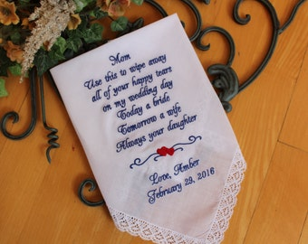 Mother of the Bride Handkerchief, Gift, happy tears TODAY a BRIDE tomorrow a WIFE  always your daughter- Wedding favor for Mom Hanky LS6F38