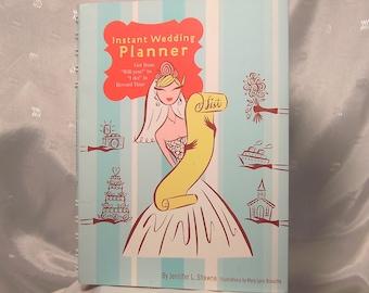 Instant Wedding Planner, by Jennifer L. Shawne