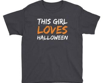 Kids Halloween Shirt This Girl Loves Halloween Funny Gift