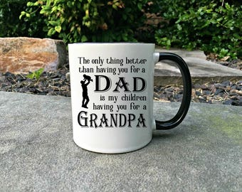 Grandpa mug,  Father's day Mug, Gift for Dad, Mug for Dad, Mug for Grandpa