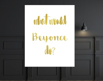 wall art office. Home Office Decor Beyonce Print Wall Art Quote Poster Funny A