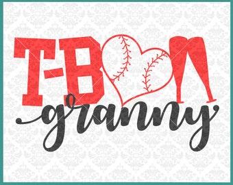 CLN0382 T-ball TeeBall Granny Grandma MawMaw MiMi Family SVG DXF Ai Eps PNG Vector Instant Download COmmercial Cut File Cricut SIlhouette