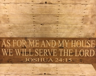 "As For Me And My House We Will Serve The Lord Joshua 24:15, Large Sign 12""x36"", Bible Verse Sign, Religious Quote, Wall Decor, Wedding Gift"