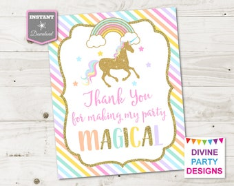 INSTANT DOWNLOAD Printable Unicorn 5x7 or 8x10 Thank You for Making My Party Magical Sign / Unicorn Collection / Item #3506