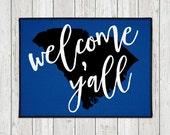 Welcome Y'all Doormat - Custom Door Mat -  Custom Welcome Mat - State Door Mat - Indoor Outdoor Mat - Wedding Gift - Housewarming - New Home