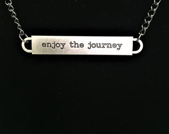 Enjoy the Journey Bar  Necklace \\ Enjoy Life Jewelry \\ Love Life Necklace \\ Gift for Mom \\ Gift for Teen