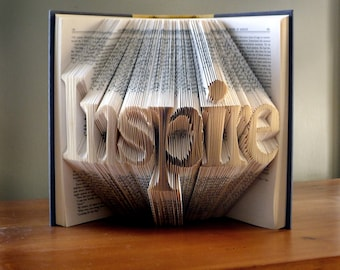 Book Art - Best Selling Item -  Inspirational Quote - Unique Present - Book Lover - Handmade - Inspire - Or Your Choice of Words