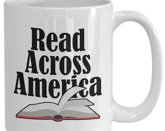 Read Across America Mug - 11oz and 15oz Ceramic Mugs for Coffee or Tea