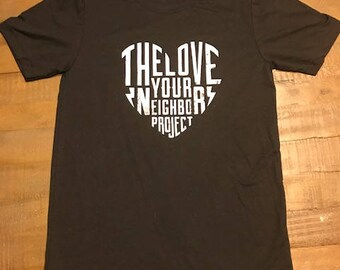 The Love Your Neighbor Project - Official T-Shirt