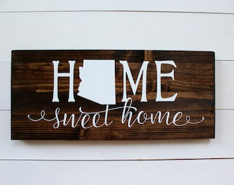 Arizona | Arizona Sign | Arizona Decor | Arizona Home Sign | Home Sweet Home Arizona Sign | Home Sweet Home | Entryway Sign | Arizona Decor