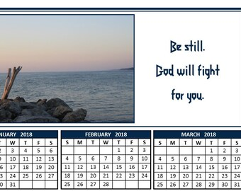 2018 annual calendar - Calm waters - Be Still, God will fight for you.