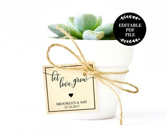 Editable PDF, Let Love Grow Favor Tag, Editable Wedding Favor Tags, Succulent Tag, Favour Tags, Printable Wedding, Thank You, Cactus
