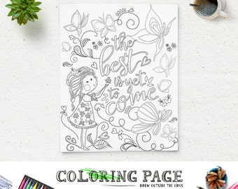 Coloring Page Printable Quote The best is yet to come Instant Download Digital Art Printable Coloring Pages Anti Stress Art Therapy Zen