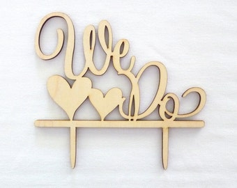 Wedding Cake Topper, Wedding Cake Decorations,  Rustic wedding cake toppers - We Do