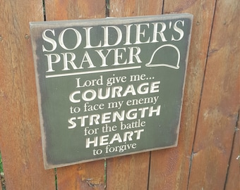 """READY TO SHIP - """"Soldier's Prayer, Courage, Strength, Heart"""" - 10x10 - Oregano"""