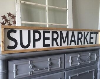 Supermarket - Supermarket Sign - Farmhouse Style - Rustic Decor