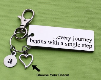 Personalized Motivational Key Chain Every Journey Begins With A Single Step Stainless Steel Customized with Your Charm & Initial - K900