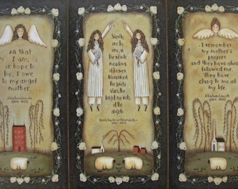 Folk Art Prints: My Angel Mother, My Mothers Prayers, and Forget Me Nots of the Angels. Abraham Lincoln, Longfellow quotes. Free Shipping.