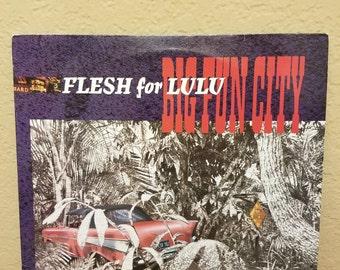 Flesh for Lulu - Big Fun City 1985 vinyl album