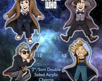"Doctor Who 2"" Double Sided Acrylic Charm Doctors 10 11 12 or 13 Keychain PREORDER with free sticker"