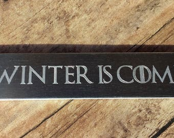 "Engraved Aluminum Game of Thrones ""Winter is Coming"" Cuff Bracelet"