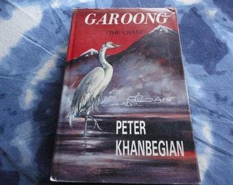 Garoong The Crane Signed Copy Hardcover Book By Peter Khanbegian Armenian Author