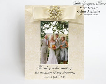 Parents Mother of the Bride Picture Frame Mom Gift to Parents Thank you for raising the woman of my dreams Personalized Photo Gift Ideas