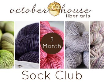 3 month SOCK club - October House Fiber Arts - Yarn of the Month Club