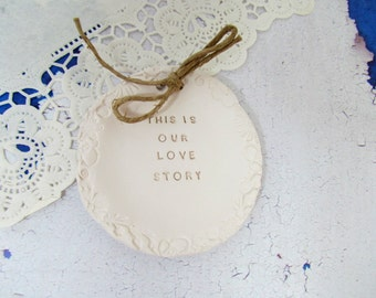Wedding ring bearer - This is our love story Ring dish Wedding Ring pillow